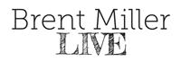 Brent Miller LIVE