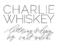 Charlie Whiskey Hand Lettering + Design