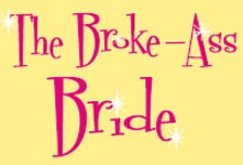 The Broke-Ass Bride