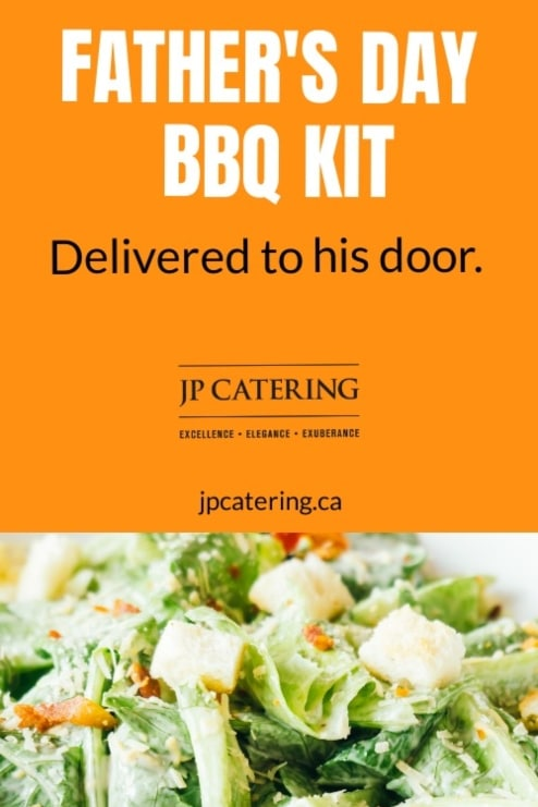 toronto caterers offering fathers day menus for pickup or home delivery, 16