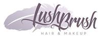 Lush Brush Hair & Makeup