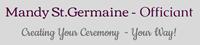 Mandy St. Germain: Officiant