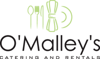 O'Malley's Catering & Rental