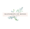 Raindrops on Roses Floral Design