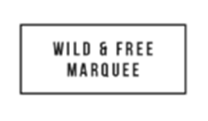 Wild and Free Marquee