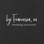 by Francesca, xo Weddings & Events